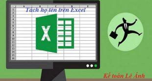 cách tách họ và tên trên Excel