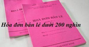 hóa đơn bán lẻ dưới 200 nghìn có được tính vào chi phí hợp lý không