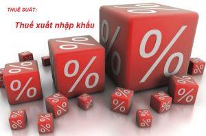 Thuế suất thuế xuất nhập khẩu