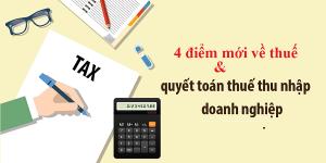 chính sách thuế thu nhập doanh nghiệp khi quyết toán thuế