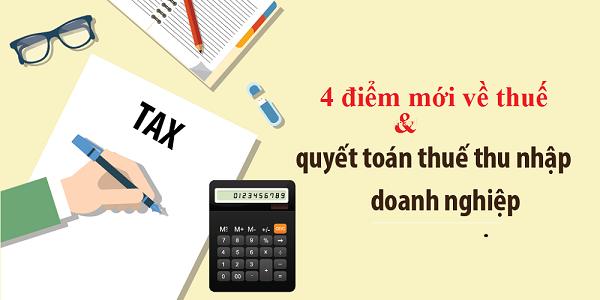 chính sách thuế thu nhập doanh nghiệp khi quyết toán thuế TNDN